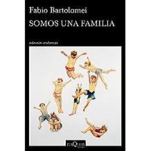Somos Una Familia (.)