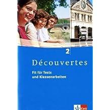 Découvertes 2. Fit für Tests und Klassenarbeiten. Arbeitsheft. Mit CD-ROM/Audio-CD