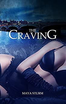 The Craving (German Edition) by [Sturm, Maya]