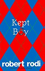 Kept Boy by Robert Rodi (1996-11-01)