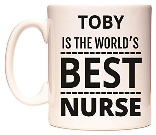 TOBY IS THE WORLD'S BEST NURSE Becher von WeDoMugs Toby Tee