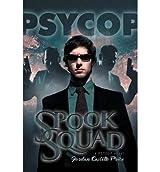 Price, Jordan Castillo [ Spook Squad: A Psycop Novel ] [ SPOOK SQUAD: A PSYCOP NOVEL ] Aug - 2013 { Paperback }