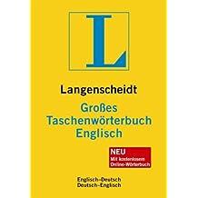 Langenscheidt Großes Taschenwörterbuch Englisch: Englisch-Deutsch/Deutsch-Englisch (Langenscheidt Große Taschenwörterbücher)
