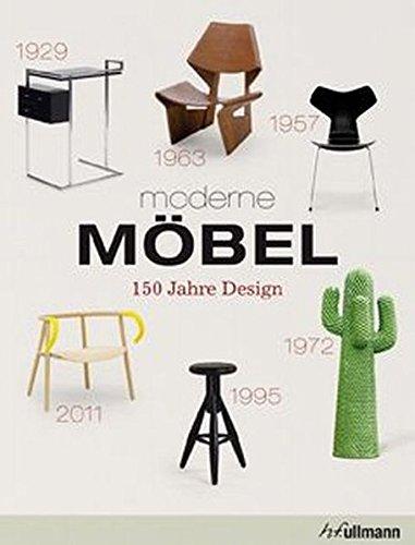 moderne Möbel: 150 Jahre Design