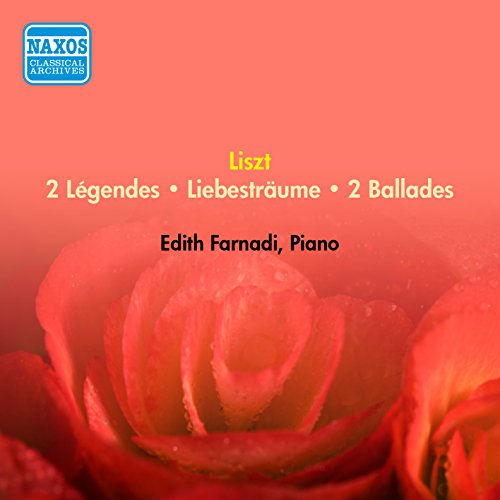 Liszt, F.: Ballads Nos. 1 and 2 / 2 Legends / Liebestraume (Farnadi) (1954)