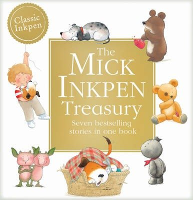 [(The Mick Inkpen Treasury)] [ By (author) Mick Inkpen ] [November, 2013]