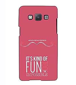 Fuson Designer Back Case Cover for Samsung Galaxy A7 (2015) :: Samsung Galaxy A7 Duos (2015) :: Samsung Galaxy A7 A700F A700Fd A700K/A700S/A700L A7000 A7009 A700H A700Yd (Its Kind Of Fun Theme)