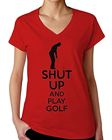 Shut Up And Play Golf Women's V-Neck T-Shirt XX-Large