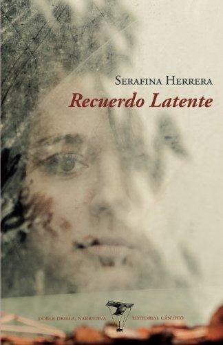 Recuerdo latente (Doble orilla, narrativa)