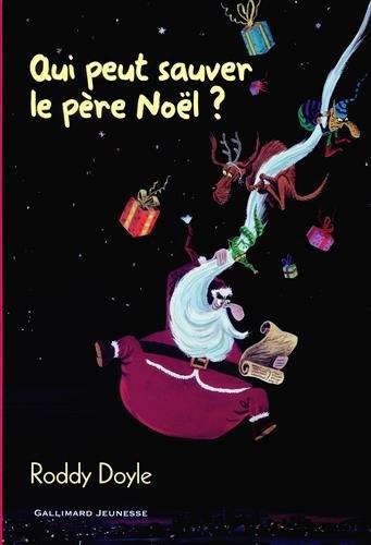 Qui peut sauver le père Noël?