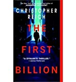 (THE FIRST BILLION) BY Reich, Christopher(Author)Mass Market Paperbound on (07 , 2003)