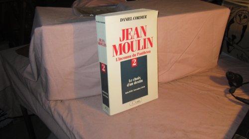 Descargar Libro Jean Moulin L'inconnu du Panthéon Tome 2 : Le choix d'un destin (juin 1936 - novembre 1940) de Cordier Daniel