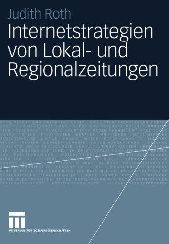 internetstrategien-von-lokal-und-regionalzeitungen-german-edition-by-judith-roth-2004-01-01