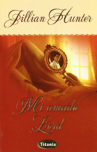 Mi Amado Lord / The Love Affair of an English Lord Cover Image