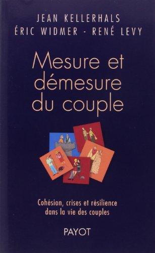 Mesure et dmesure du couple : Cohsion, crises et rsilience dans la vie des couples