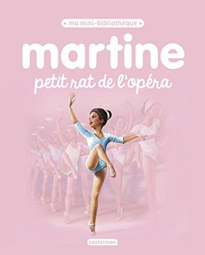 Martine petit rat de l'opéra PDF Books