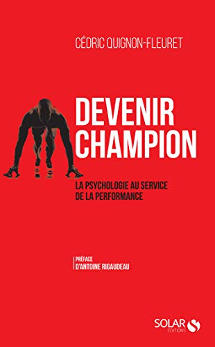 Devenir champion (French Edition)
