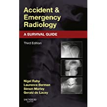 Accident and Emergency Radiology: A Survival Guide