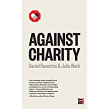 Against Charity (Counterpunch)