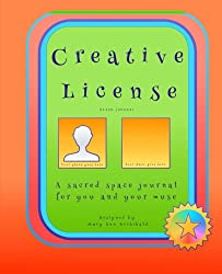 Creative License: a blank journal: A sacred space journal for you and your muse: Volume 1 (Creative License Journals)