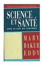 Science et Santé, avec la clef des Ecritures (Science and Health With Key to the Scriptures)