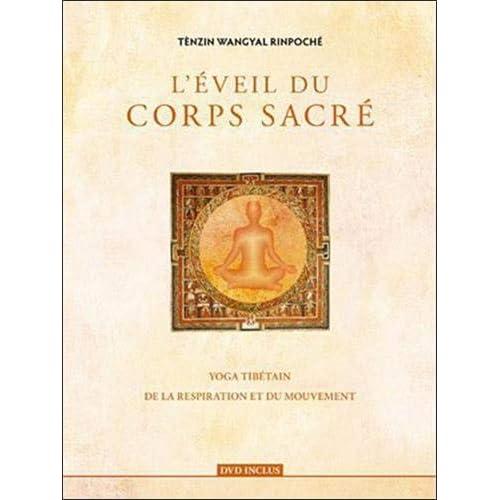 L'éveil du corps sacré : Yoga tibétain de la respiration et du mouvement ([DVD] inclus)