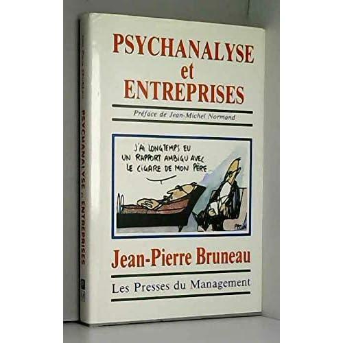 Psychanalyse et entreprises : creation, developpement et transmission des pme