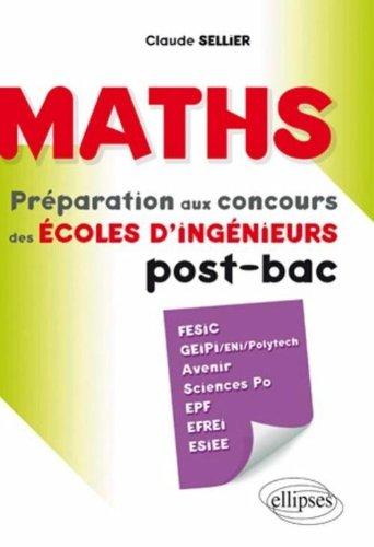 Maths Préparation aux Concours des Ecoles d'Ingénieur Post-Bac Fesic Efrei Avenir Esiee