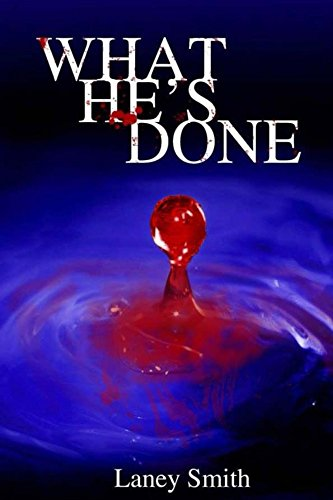 ebook: What He's Done... (B01BSF81NI)