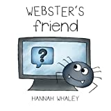 Webster's Friend by Hannah Whaley (2015-06-21)