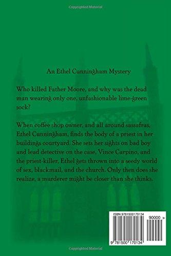 The Priest Wore One Green Sock: Volume 1 (Ethel Cunningham Mysteries)