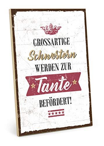 TypeStoff Holzschild mit Spruch - Schwester UND Tante - im Vintage-Look mit Zitat als Geschenk und Dekoration zum Thema Nachwuchs, Baby und Geburt (19,5 x 28,2 cm)