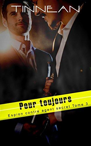 Pour toujours: Espion contre agent secret #3