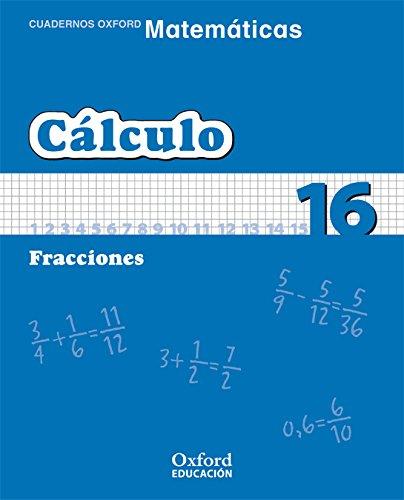 Matemáticas 1º Primaria Cuadernos de Cálculo 16 (Cuadernos de Matemáticas Primaria) - 9788467324785