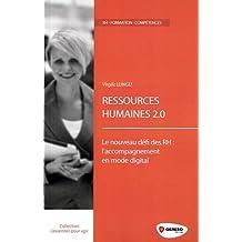 Ressources humaines 2.0: Le nouveau défi des RH : l'accompagnement au changement en mode digital.