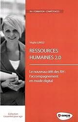 Ressources humaines 2.0 : Le nouveau défi des RH : l'accompagnement en mode digital