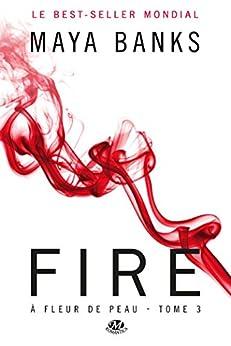 Fire: À Fleur de peau, T3 par [Banks, Maya]