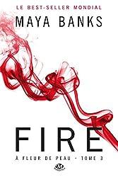 Fire: À Fleur de peau, T3
