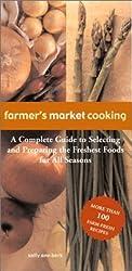 Farmer's Market Cooking by Sally Ann Berk (2001-05-01)