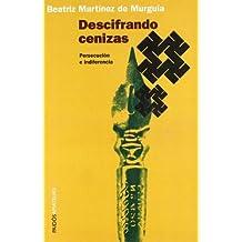 Descifrando cenizas: Persecución e indiferencia (México - Amateurs)