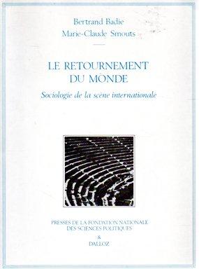 Le retournement du monde par Bertrand Badie