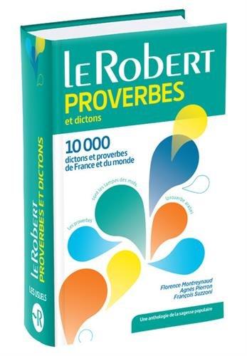Dictionnaire des proverbes et dictons - Version Poche Plus