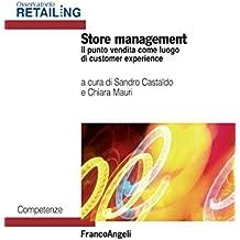 Store management: Il punto vendita come luogo di customer experience
