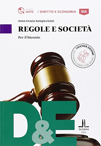 Regole e società. Per le Scuole superiori. Con e-book. Con espansione online