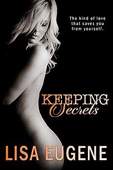Keeping Secrets by [Eugene, Lisa]