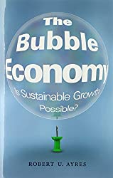 The Bubble Economy - Is Sustainable Growth Possible?