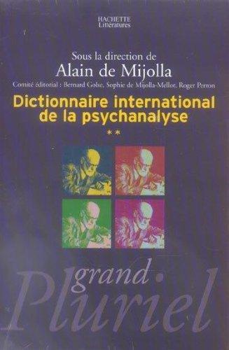 Dictionnaire international de la psychanalyse volume 2