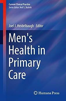 Men's Health In Primary Care (current Clinical Practice) por Joel J. Heidelbaugh epub