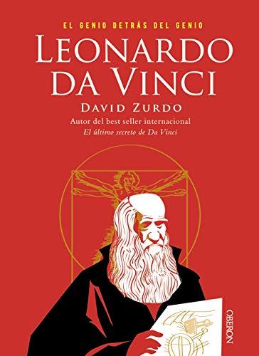 Leonardo da Vinci. El genio detrás del genio (Libros Singulares)