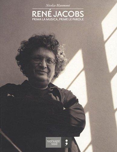 René Jacobs : Prima la musica, prime le...
